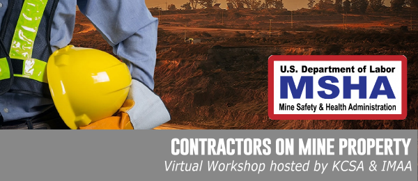 Contractors on Mine Property - Virtual Workshop hosted by KCSA & IMAA